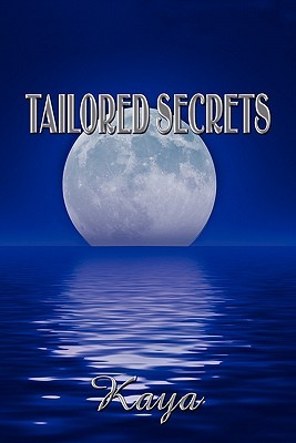 Tailored Secrets  by  Kaya