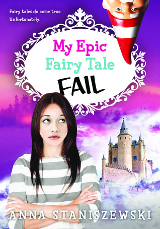My Epic Fairy Tale Fail