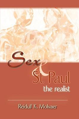 Sex & St. Paul the Realist Reidulf Molvaer