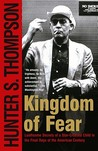 Kingdom of Fear: Loathsome Secrets of a Star-Crossed Child in the Final Days of the American Century