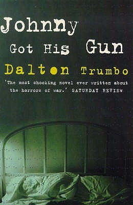 a father and son relationship in johnny got his gun a novel by dalton trumbo Written by dalton trumbo, narrated by william dufris download the app and start listening to johnny got his gun today - free with a 30 day trial keep your audiobook forever, even if you cancel don't love a book swap it for free, anytime.