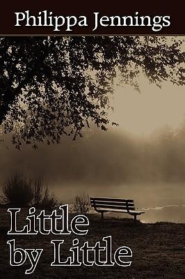 Little  by  Little by Philippa Jennings