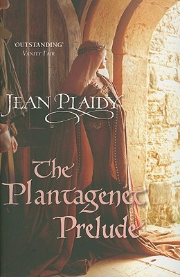 The Plantagenet Prelude (Plantagenet Saga, #1)