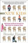 The New Kids: Big Dreams and Brave Journeys at a High School for Immigrant Teens