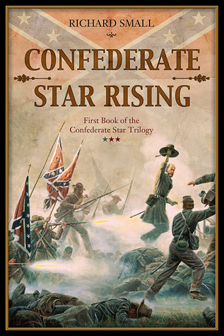 Confederate Star Rises  by  Richard Small