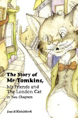The Story of MR Tomkins  by  David Blatchford