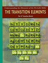 The Transition Elements: The 37 Transition Metals