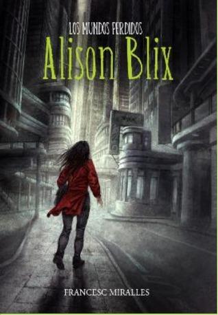 Los mundos perdidos de Alison Blix