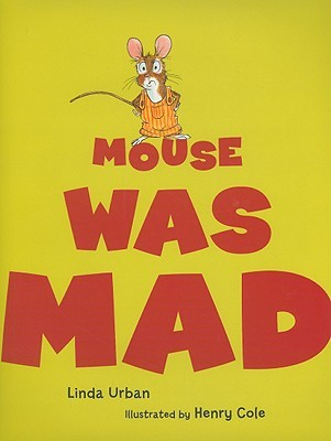 Mouse Was Mad (2009)