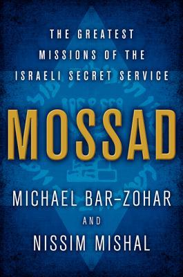 Mossad: The Greatest Missions of the Israeli Secret Service (2012)