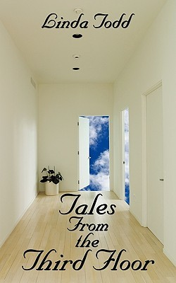 Tales from the Third Floor  by  Linda Todd
