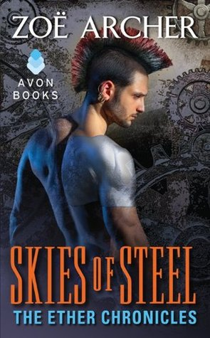 Skies of Steel (The Ether Chronicles, #2)