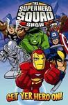 Super Hero Squad: Get Yer Hero on Digest, Vol. 1 Marcelo Dichiara