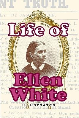 Life Of Ellen White D.M. Canright