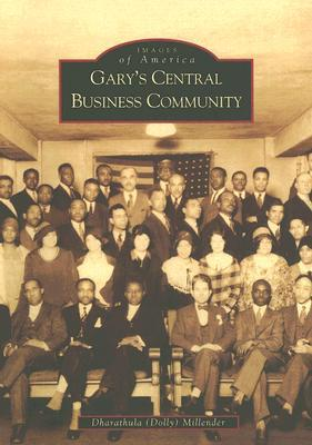 Garys Central Business Community  by  Dharathula Dolly Millender