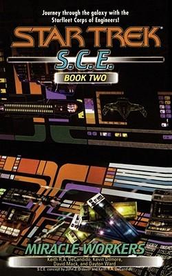 Miracle Workers (Starfleet Corps of Engineers Omnibus, #2)