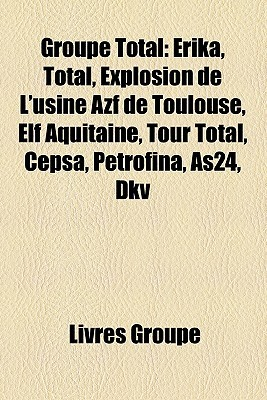 Groupe Total  by  Livres Groupe