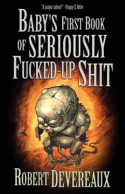 Baby's First Book of Seriously Fucked-up Shit (2011)