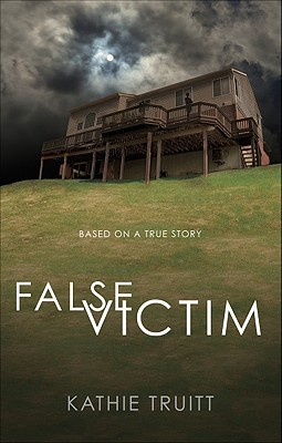 False Victim: Based on a True Story (2010)