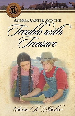 Andrea Carter and the Trouble with Treasure (Circle C Adventures #2)