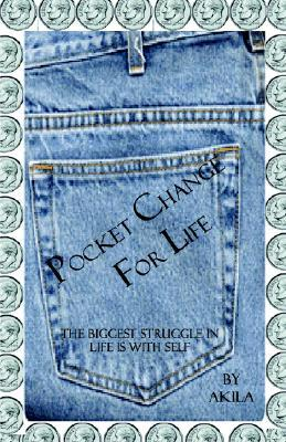 Pocket Change for Life  by  Akila Mukarramma