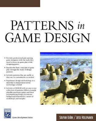 Patterns in Game Design Staffan Bjork