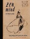 Zen Mind 2011 Datebook