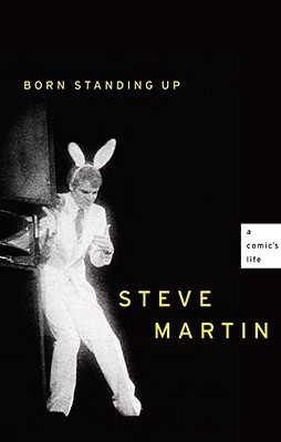 Born Standing Up: A Comic's Life (Hardcover)