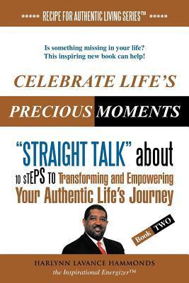 Celebrate Lifes Precious Moments Harlynn Lavance Hammonds