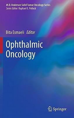 Ophthalmic Oncology  by  Bita Esmaeli