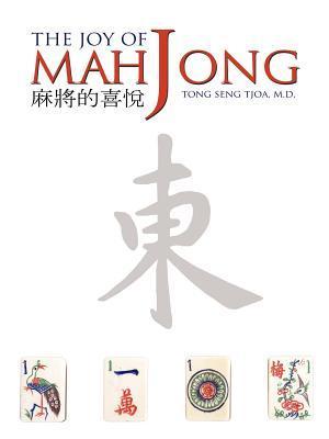 The Joy of Mah Jong Tong Seng Tjoa