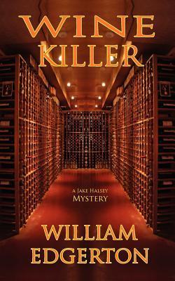 Wine Killer William Edgerton