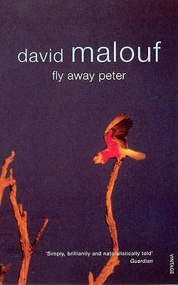 literary analysis of the book fly away peter by david malouf 'fly away peter', by david malouf, is essentially a novel examining life it charts jim's loss of innocence as he confronts the brutality of war and the truth of human nature on his arrival to the trenches it is as if jim has opened his eyes for the first time, and only now has truly seen the harsh and glaring reality that he was so distanced.