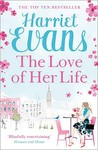 The Love of Her Life by Harriet Evans