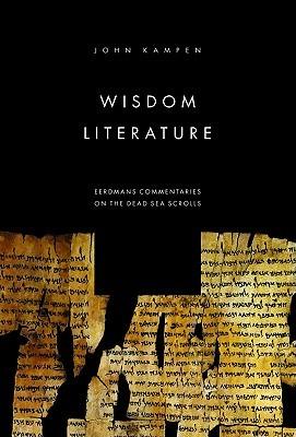 Wisdom Literature  by  John Kampen