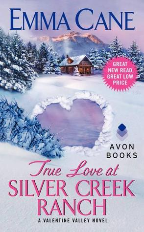 True Love at Silver Creek Ranch (2012) by Emma Cane