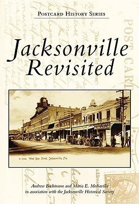 Jacksonville Revisited Andrew Bachmann