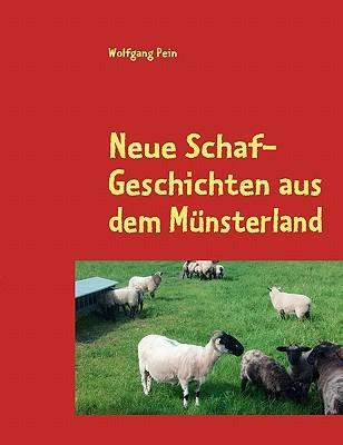 Neue Schaf-Geschichten aus dem Münsterland: Weihnachten und andere Abenteuer  by  Wolfgang Pein