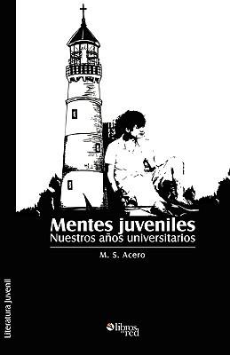 Mentes Juveniles  by  M. S. Acero