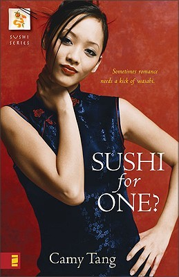 Sushi for One? by Camy Tang