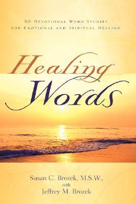 Healing Words Susan C Brozek