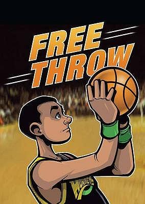 Free Throw  by  Anastasia Suen