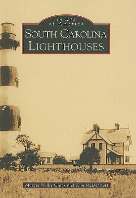 South Carolina Lighthouses [SC]  by  Margie Willis Clary