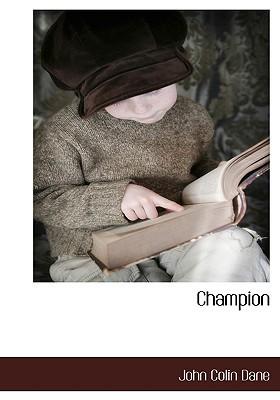Champion  by  John Colin Dane