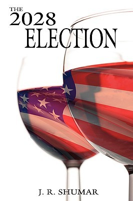 The 2028 Election J. Shumar