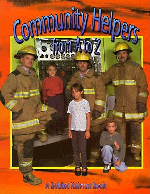 Community Helpers from A to Z by Bobbie Kalman — Reviews ...