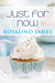 Just for Now (Escape to New Zealand, #3) by Rosalind James