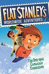 The Intrepid Canadian Expedition (Flat Stanley's Worldwide Adventures, #4)