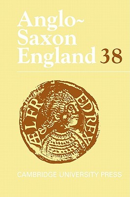 Anglo-Saxon England 38  by  Malcolm Godden