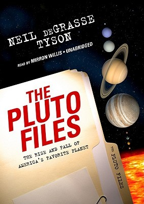 The Pluto Files (Library  by  Neil deGrasse Tyson